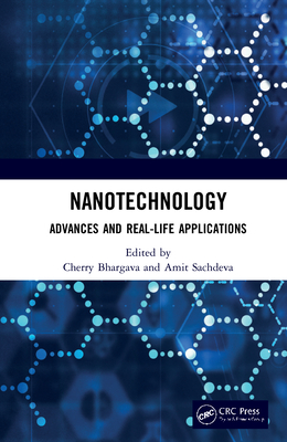 Nanotechnology: Advances and Real-Life Applications-cover