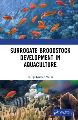 Surrogate Broodstock Development in Aquaculture-cover