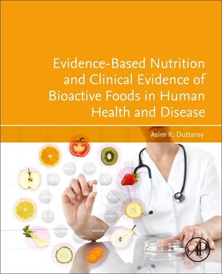 Evidence-Based Nutrition and Clinical Evidence of Bioactive Foods in Human Health and Disease-cover