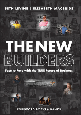 The New Builders: Face to Face with the True Future of Business-cover