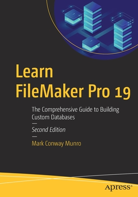 Learn FileMaker Pro 19: The Comprehensive Guide to Building Custom Databases-cover