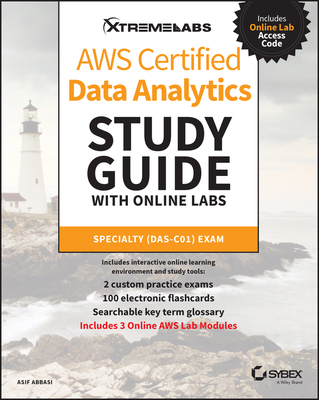 Aws Certified Data Analytics Study Guide with Online Labs: Specialty Das-C01 Exam-cover