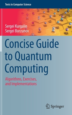 Concise Guide to Quantum Computing: Algorithms, Exercises, and Implementations-cover