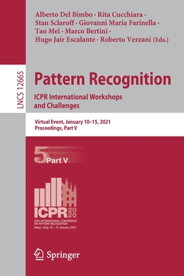 Pattern Recognition. Icpr International Workshops and Challenges: Virtual Event, January 10-15, 2021, Proceedings, Part V-cover