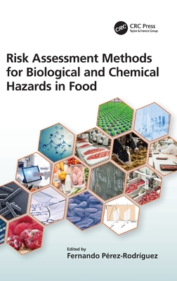 Risk Assessment Methods for Biological and Chemical Hazards in Food-cover