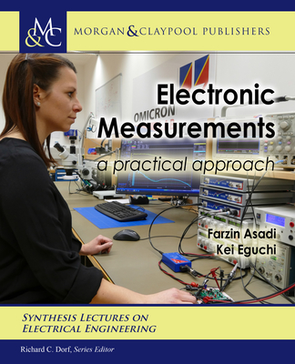 Electronic Measurements: A Practical Approach