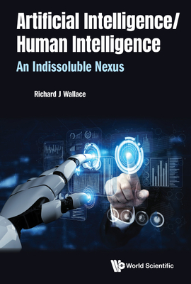 Artificial Intelligence/ Human Intelligence: An Indissoluble Nexus-cover