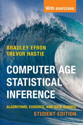 Computer Age Statistical Inference, Student Edition: Algorithms, Evidence, and Data Science-cover