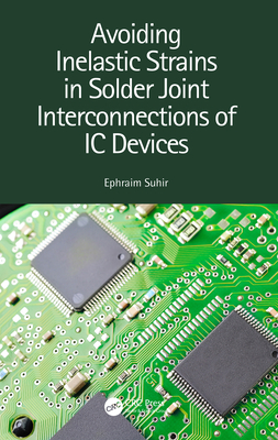 Avoiding Inelastic Strains in Solder Joint Interconnections of IC Devices-cover