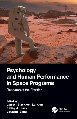 Psychology and Human Performance in Space Programs: Research at the Frontier-cover