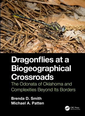 Dragonflies at a Biogeographical Crossroads: The Odonata of Oklahoma and Complexities Beyond Its Borders-cover