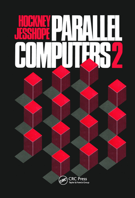 Parallel Computers 2: Architecture, Programming and Algorithms-cover