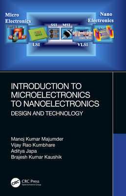 Introduction to Microelectronics to Nanoelectronics: Design and Technology-cover
