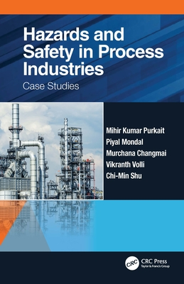 Hazards and Safety in Process Industries: Case Studies-cover