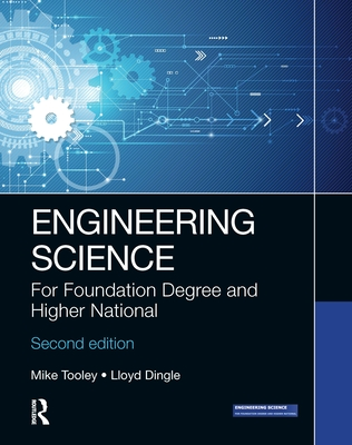 Engineering Science: For Foundation Degree and Higher National-cover