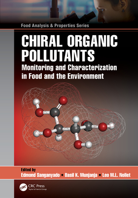 Chiral Organic Pollutants: Monitoring and Characterization in Food and the Environment-cover