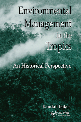 Environmental Management in the Tropics: An Historical Perspective-cover