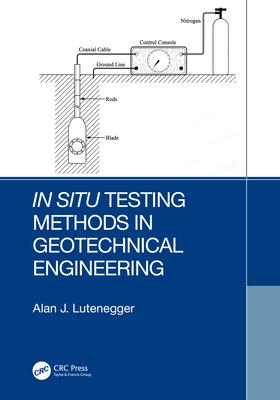 In Situ Testing Methods in Geotechnical Engineering-cover