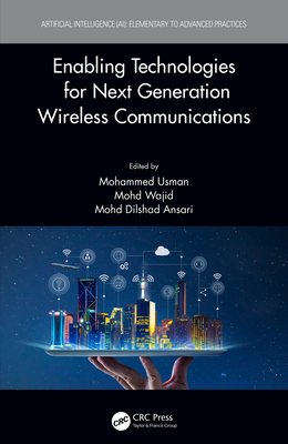 Enabling Technologies for Next Generation Wireless Communications-cover
