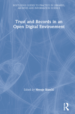 Trust and Records in an Open Digital Environment-cover