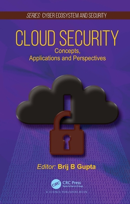 Cloud Security: Concepts, Applications and Perspectives-cover