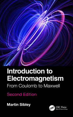 Introduction to Electromagnetism: From Coulomb to Maxwell-cover