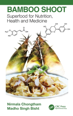 Bamboo Shoot: Superfood for Nutrition, Health and Medicine-cover