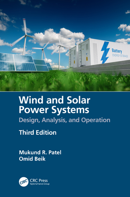 Wind and Solar Power Systems: Design, Analysis, and Operation-cover