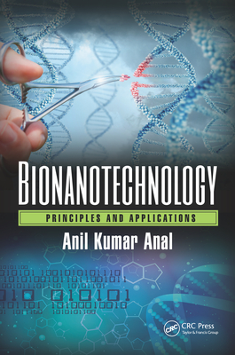 Bionanotechnology: Principles and Applications-cover