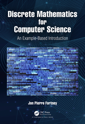 Discrete Mathematics for Computer Science: An Example-Based Introduction-cover