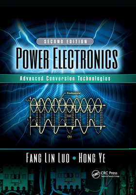 Power Electronics: Advanced Conversion Technologies, Second Edition-cover