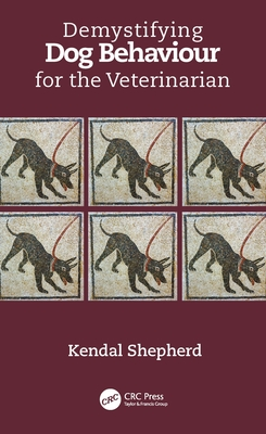 Demystifying Dog Behaviour for the Veterinarian-cover