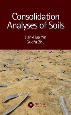 Consolidation Analyses of Soils-cover