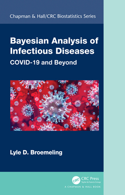 Bayesian Analysis of Infectious Diseases: Covid-19 and Beyond-cover