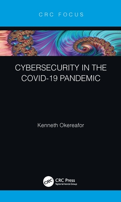 Cybersecurity in the Covid-19 Pandemic-cover