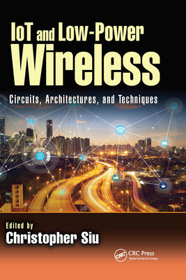 Iot and Low-Power Wireless: Circuits, Architectures, and Techniques-cover