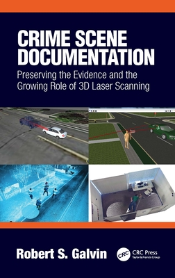 Crime Scene Documentation: Preserving the Evidence and the Growing Role of 3D Laser Scanning-cover