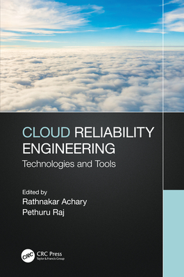 Cloud Reliability Engineering: Technologies and Tools-cover