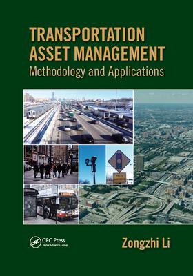 Transportation Asset Management: Methodology and Applications-cover
