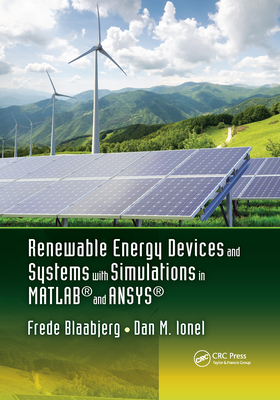 Renewable Energy Devices and Systems with Simulations in Matlab(r) and Ansys(r)-cover