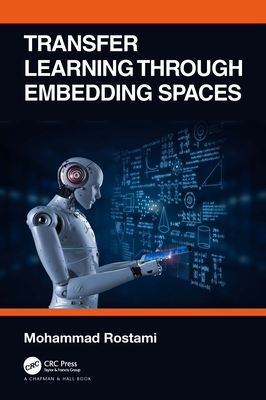 Transfer Learning Through Embedding Spaces-cover