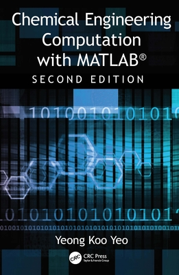 Chemical Engineering Computation with Matlab(r)-cover