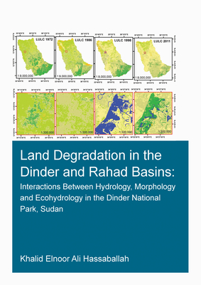Land Degradation in the Dinder and Rahad Basins: Interactions Between Hydrology, Morphology and Ecohydrology in the Dinder National Park, Sudan-cover