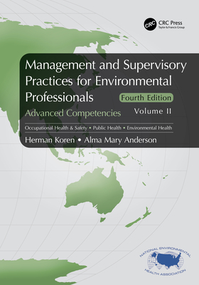 Management and Supervisory Practices for Environmental Professionals: Advanced Competencies, Volume II-cover