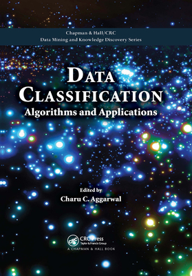 Data Classification: Algorithms and Applications-cover