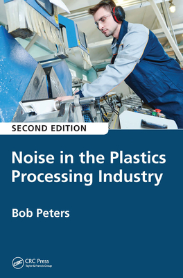 Noise in the Plastics Processing Industry-cover
