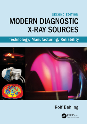 Modern Diagnostic X-Ray Sources: Technology, Manufacturing, Reliability-cover