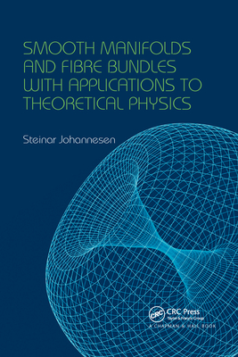 Smooth Manifolds and Fibre Bundles with Applications to Theoretical Physics-cover
