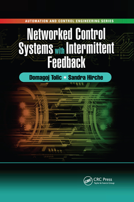 Networked Control Systems with Intermittent Feedback-cover