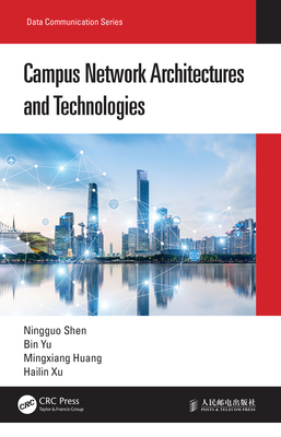 Campus Network Architectures and Technologies